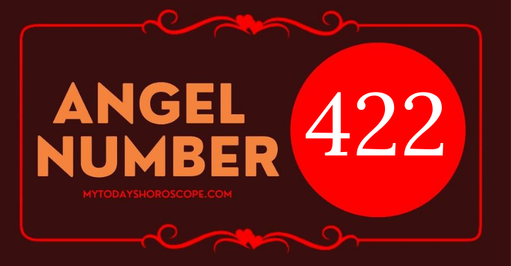 422-meaning-of-angel-number-love-i-recommend-that-you-trust-everything-including-yourself