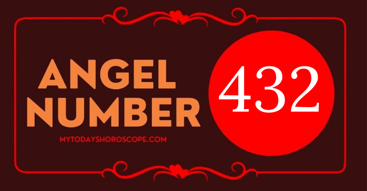 432-meaning-of-angel-number-love-believe-in-the-guidance-repeatedly-received-from-angels-and-ascended-masters