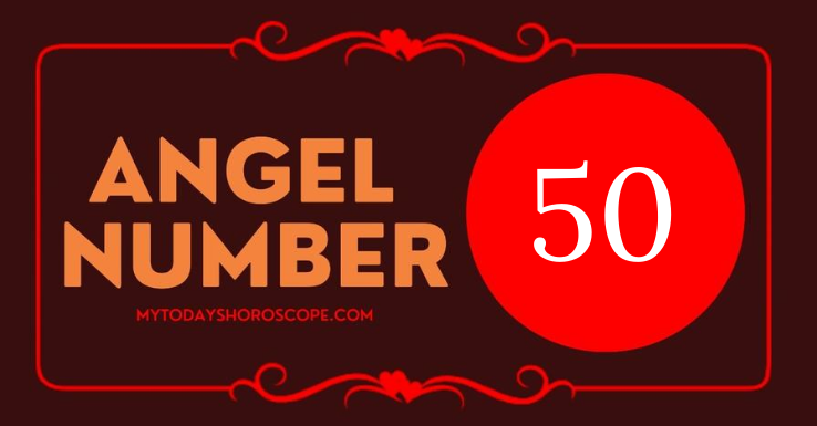 the-meaning-of-the-angel-number-50