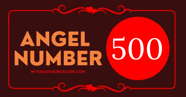 meaning-of-the-angel-number-500