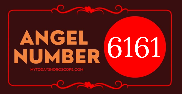 meaning-of-angel-number-6161