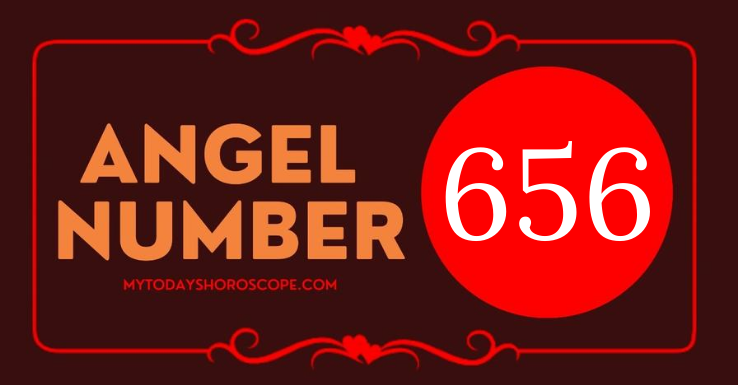 meaning-of-the-angel-number-656