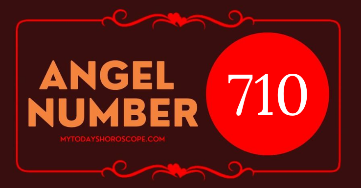 meaning-of-angel-number-710