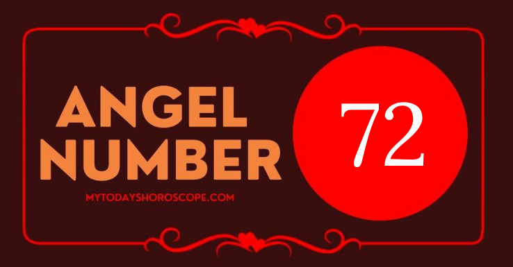 the-meaning-of-the-angel-number-72