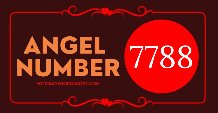 meaning-of-angel-number-7788