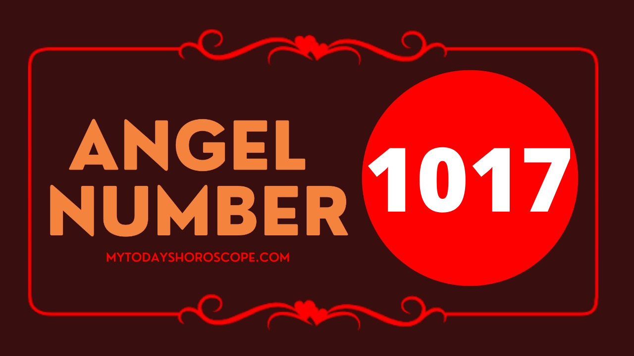 meaning-of-angel-number-1017