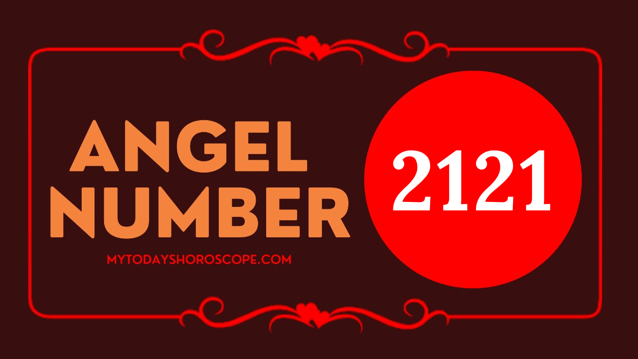 meaning-of-angel-number-2121