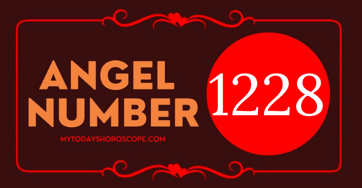 meaning-of-angel-number-1228