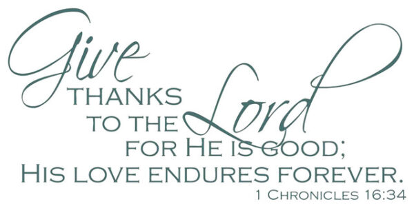 1 Chronicles 16:34 - Attentive to the goodness and love of God