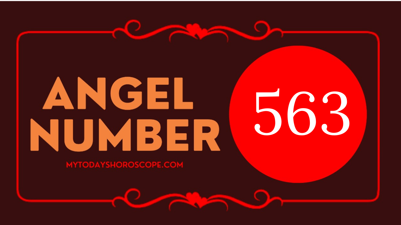 angel-number-563-meaning-for-love-twin-flame-reunion-and-luck