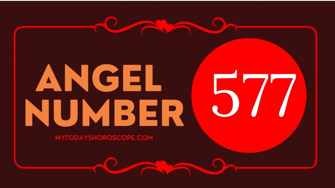 angel-number-577-meaning-for-love-twin-flame-reunion-and-luck