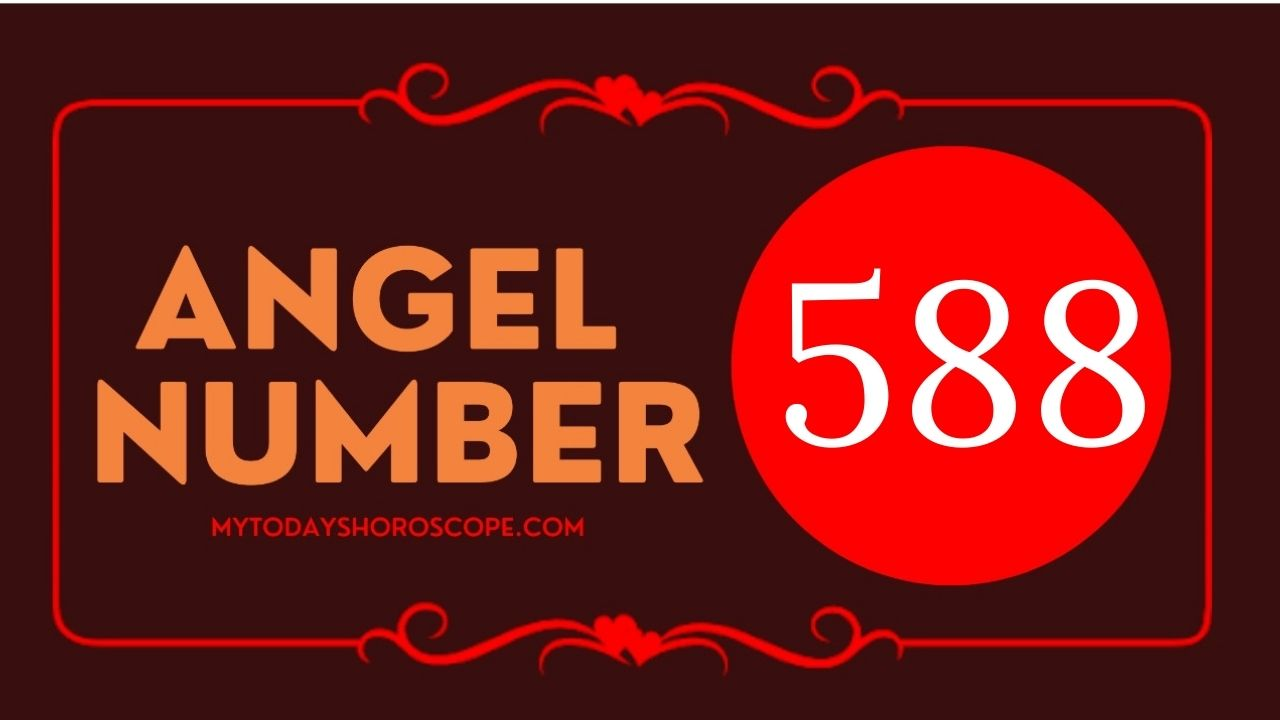 angel-number-588-meaning-for-love-twin-flame-reunion-and-luck