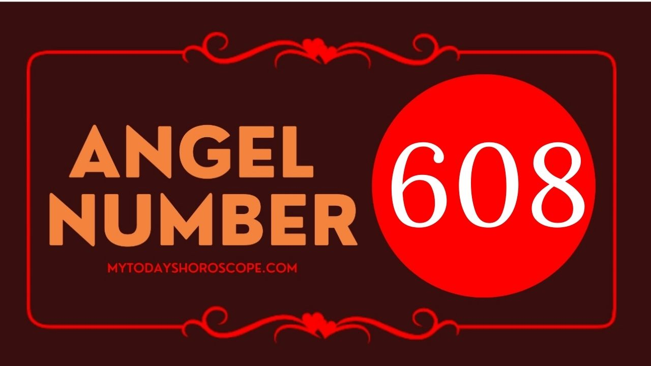 angel-number-608-meaning-for-love-twin-flame-reunion-and-luck