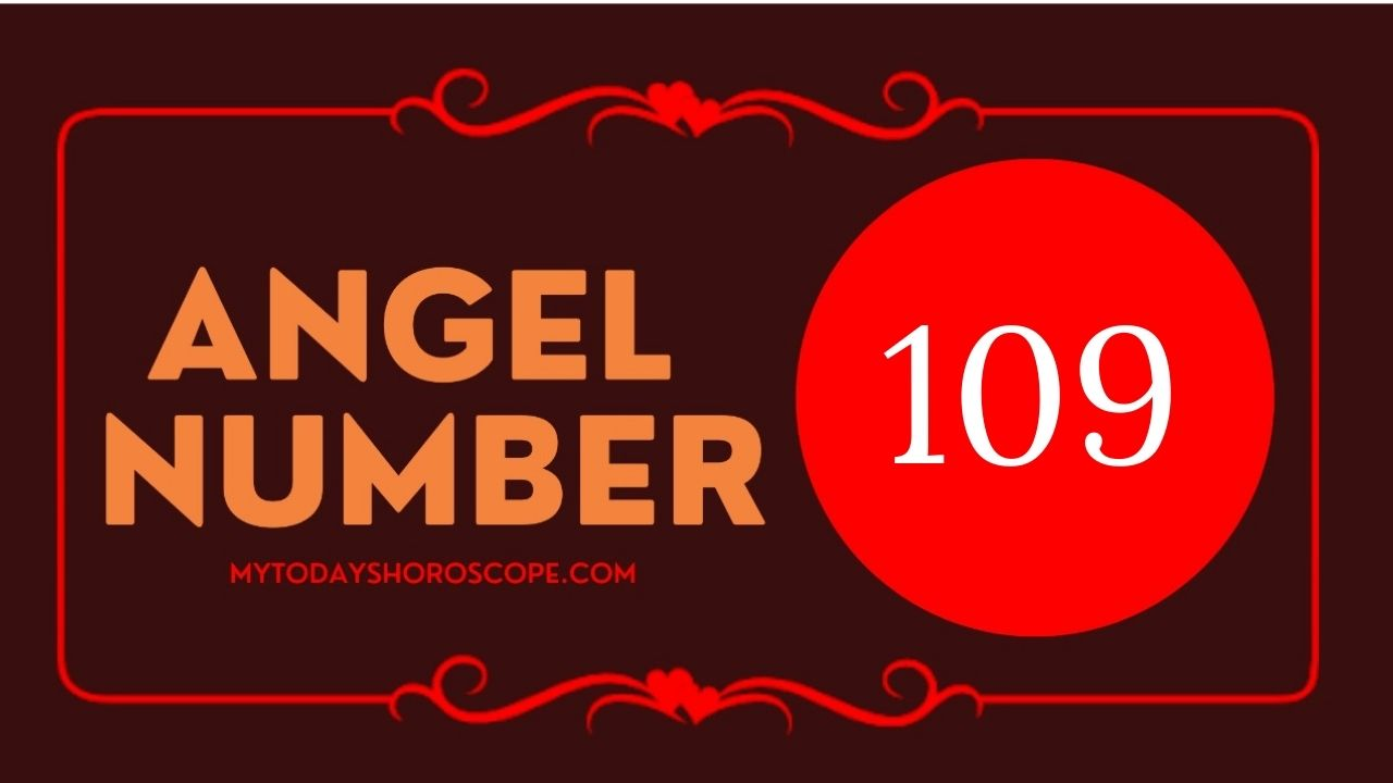 angel-number-109-meaning-for-love-twin-flame-reunion-and-luck