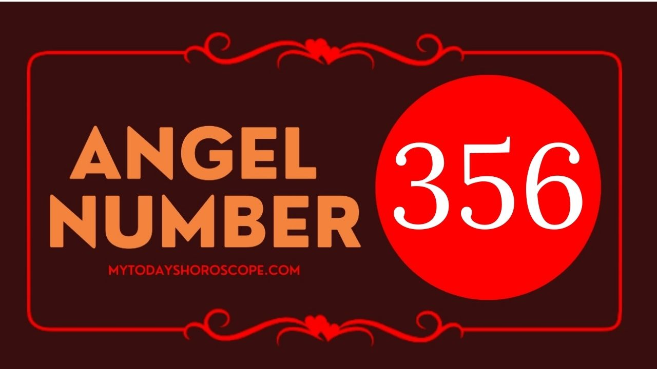 angel-number-356-meaning-for-love-twin-flame-reunion-and-luck