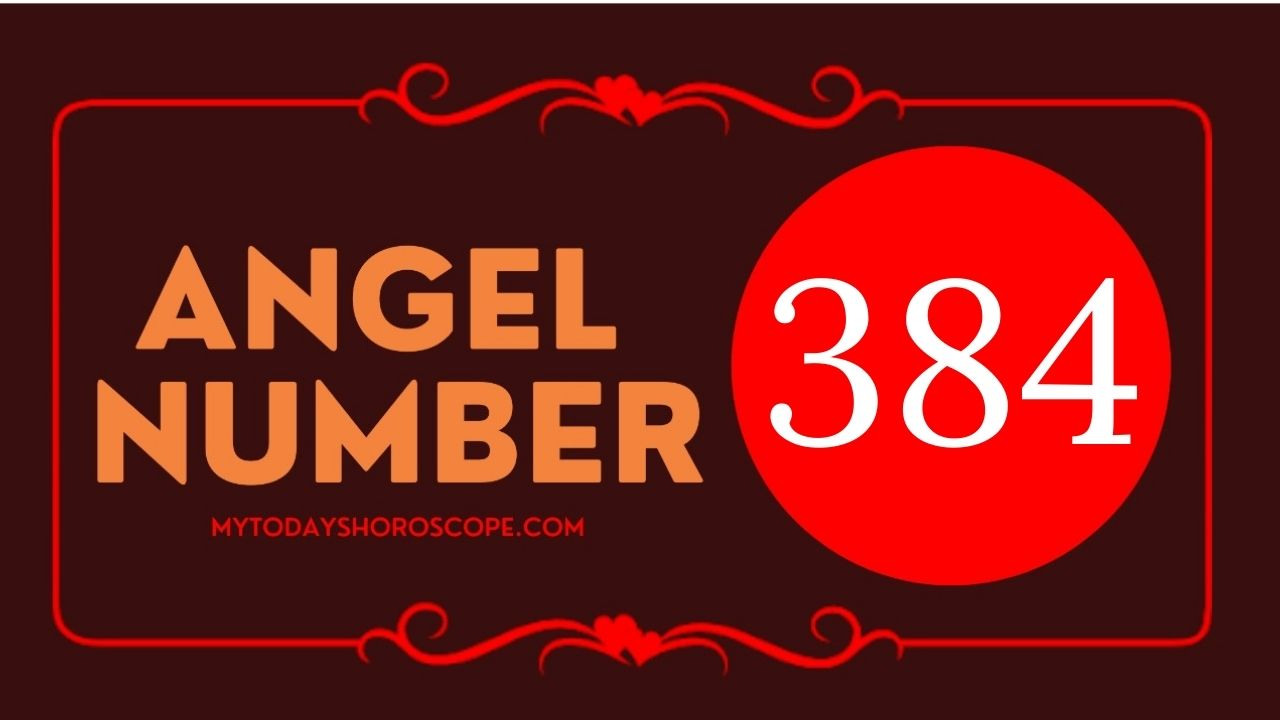 angel-number-384-meaning-for-love-twin-flame-reunion-and-luck