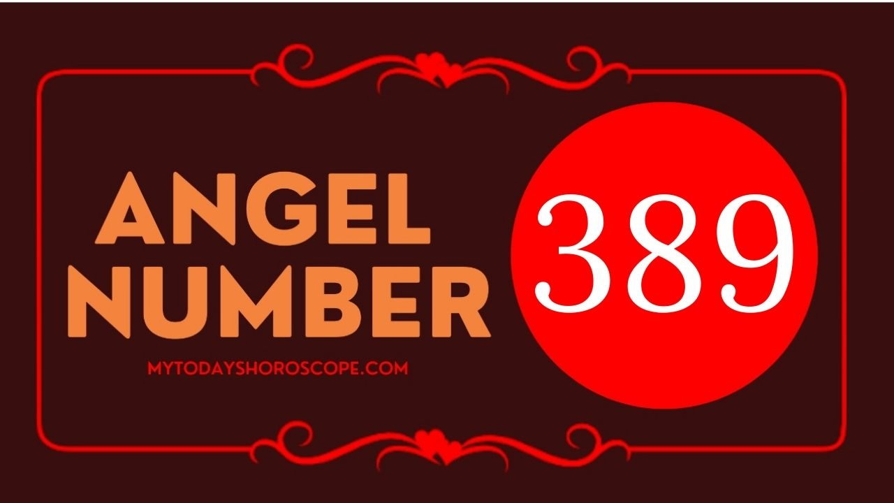 angel-number-389-meaning-for-love-twin-flame-reunion-and-luck