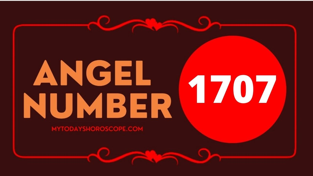 1707-angel-number-meaning-twin-flame-reunion-love-and-luck