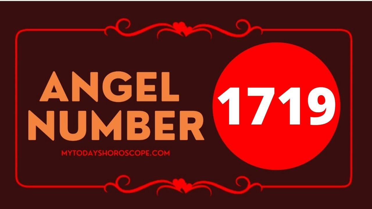 1719-angel-number-twin-flame-reunion-love-meaning-and-luck