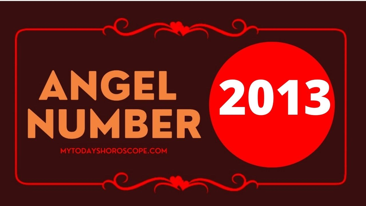2013-angel-number-twin-flame-reunion-love-meaning-and-luck