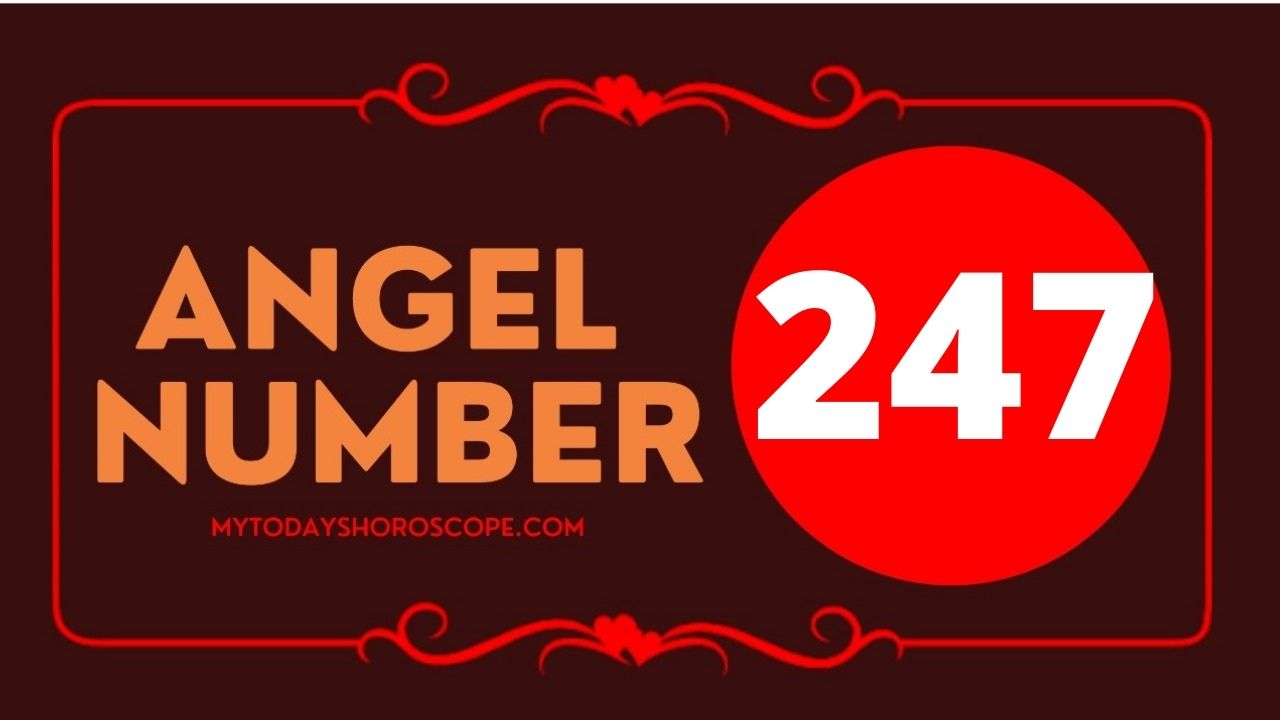 247-angel-number-twin-flame-reunion-love-meaning-and-luck