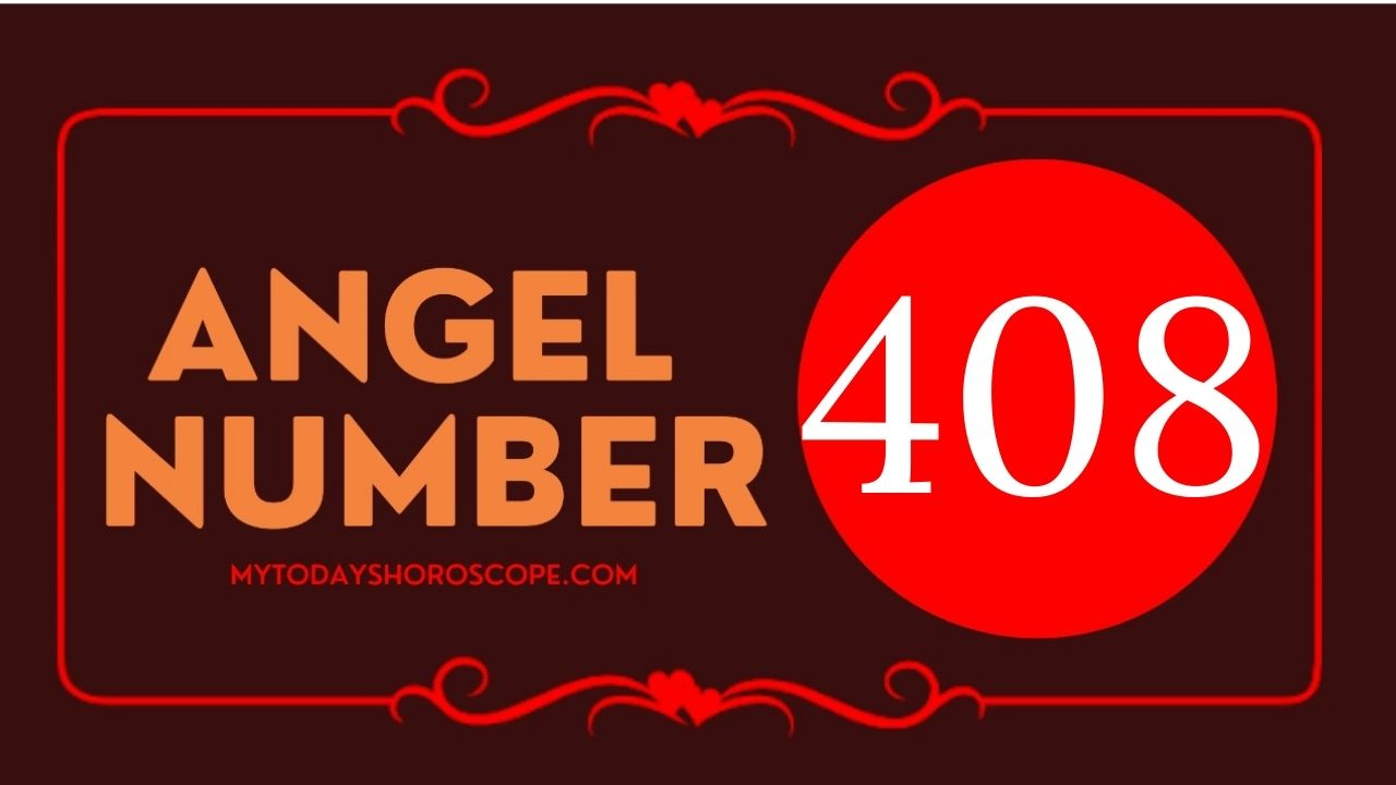 408-angel-number-twin-flame-reunion-love-meaning-and-luck